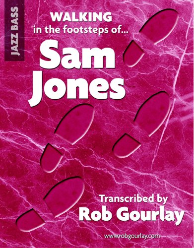 Walking in the footsteps of Sam Jones: Rob Gourlay