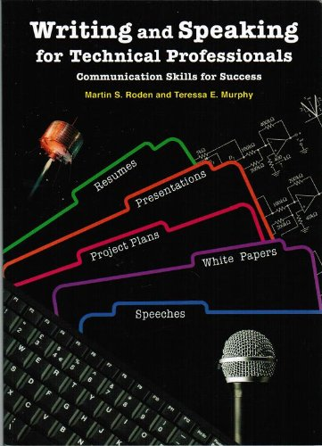 9780979348730: Writing and Speaking for Technical Professionals : Communication Skills for Success
