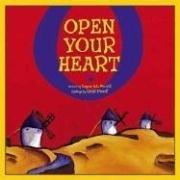 9780979349201: Open Your Heart