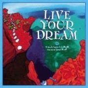 9780979349218: Live Your Dream