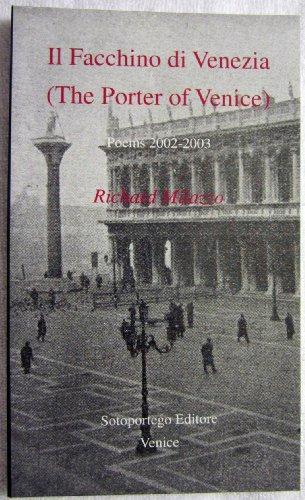 Il Facchino Di Venezia =: The Porter: Richard Milazzo
