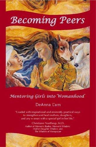 9780979351808: Becoming Peers: Mentoring Girls Into Womanhood