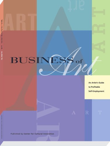 9780979355509: Business of Art: An Artist's Guide to Profitable Self-Employment