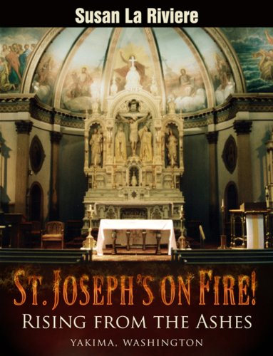 9780979355943: St. Joseph's On Fire! - Rising from the Ashes