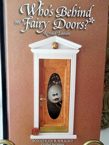 9780979358524: Whos Behind the Fairy Doors? Revised Edition