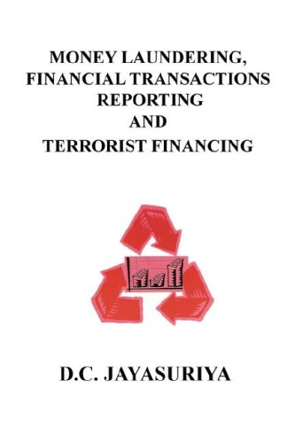 9780979362415: Money Laundering, Financial Transactions Reporting and Terrorist Financing