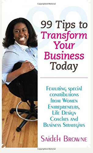 9780979364242: 99 Tips to Transform Your Business Today