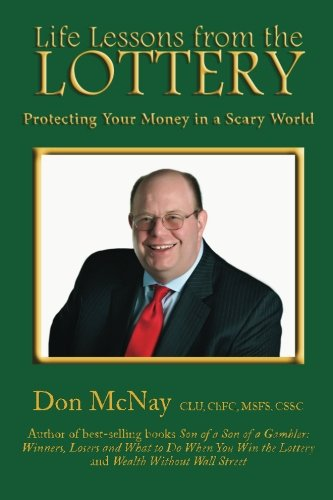 9780979364426: Life Lessons from the Lottery:: Protecting Your Money in a Scary World: Volume 2