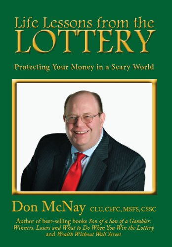 9780979364457: Life Lessons from the Lottery: Protecting Your Money in a Scary World