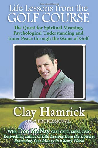 9780979364464: Life Lessons from the Golf Course: The Quest for Spiritual Meaning, Psychological Understanding and Inner Peace through the Game of Golf (Volume 2)