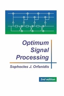 Optimum Signal Processing: Orfanidis, Sophocles
