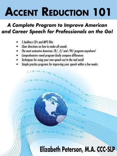9780979372308: Accent Reduction 101 A Complete Program to Improve American Speech for Professionals on the Go! (5 Auditory CD's and MP3 Files)