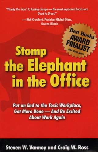 Stomp the Elephant in the Office: Ross, Craig W., Vannoy, Steven W.