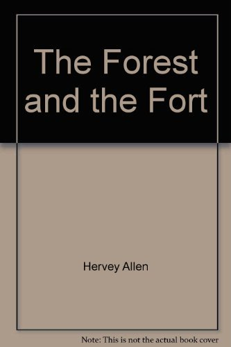 9780979377280: The Forest and the Fort