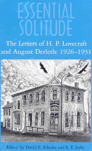 9780979380648: Essential Solitude: The Letters of H. P. Lovecraft and August Derleth: 1926-1937