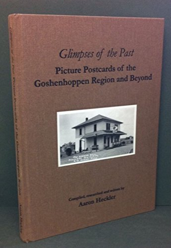 9780979382802: Glimpses of the Past: Picture Postcards of the Goshenhoppen Revion and Beyond