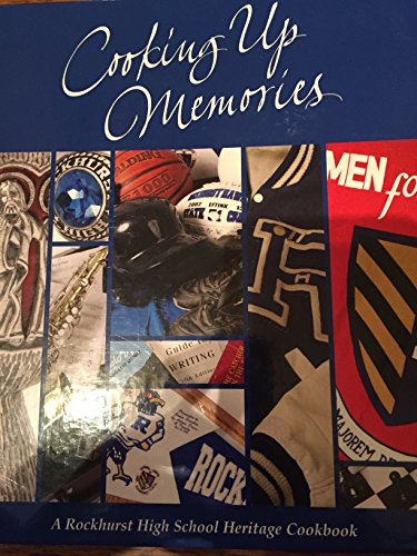 9780979384608: Cooking up Memories A Rockhurst High School Heritage Cookbook