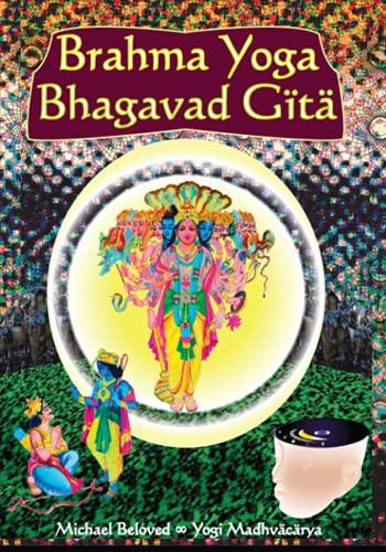 9780979391651: Brahma Yoga Bhagavad Gita