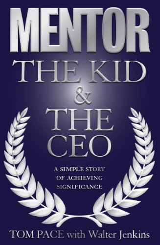 9780979396243: Mentor:The Kid & The CEO