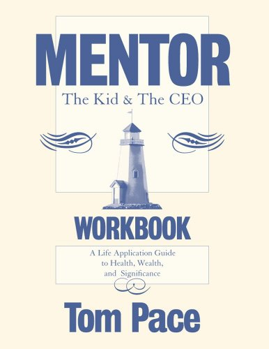9780979396250: Mentor: The Kid & The CEO (workbook)