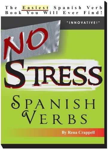 No Stress Spanish Verbs: Crappell, Rena