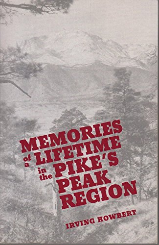 9780979402302: Memories of a Lifetime in the Pike's Peak Region