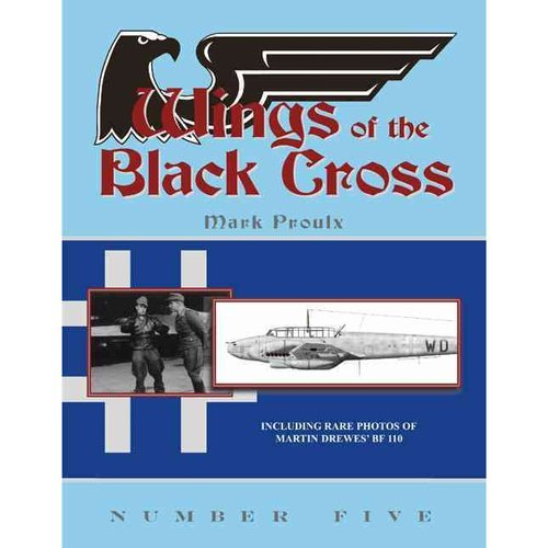 9780979403538: Wings of the Black Cross 5: Phot Album of Luftwaffe Aircraft