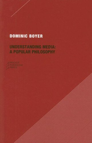 Understanding Media: A Popular Philosophy (Paperback): Dominic Boyer