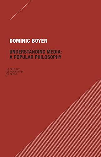 9780979405709: Understanding Media: A Popular Philosophy (Paradigm)
