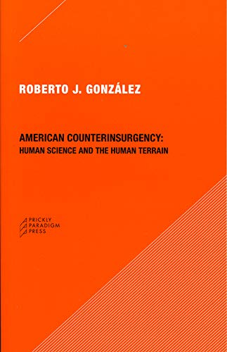 9780979405747: American Counterinsurgency: Human Science and the Human Terrain