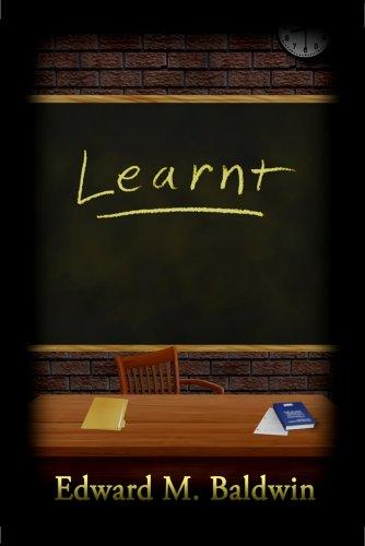 Learnt: Baldwin, Edward M.