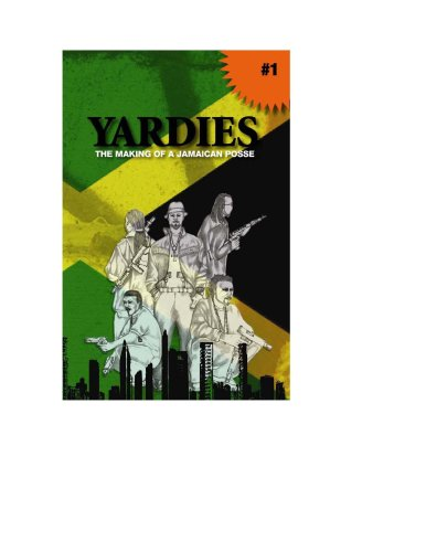 9780979408304: Yardies The making of a Jamaican Posse
