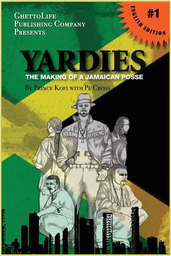 9780979408311: Yardies The making of a Jamaican Posse (English Edition)