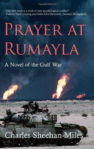 9780979411403: Prayer at Rumayla: A Novel of the Gulf War