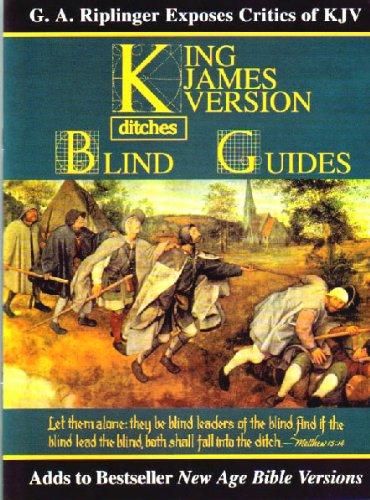Blind Guides: G. A. Riplinger