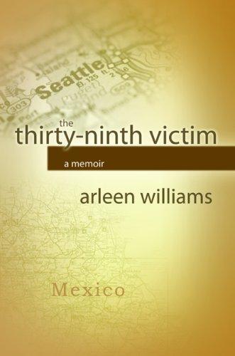 9780979412042: The Thirty-Ninth Victim