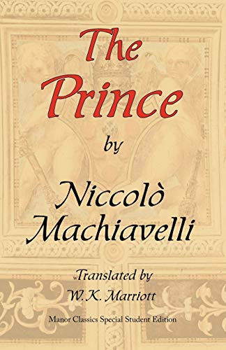 The Prince (Special Student Edition): Machiavelli, Niccol�