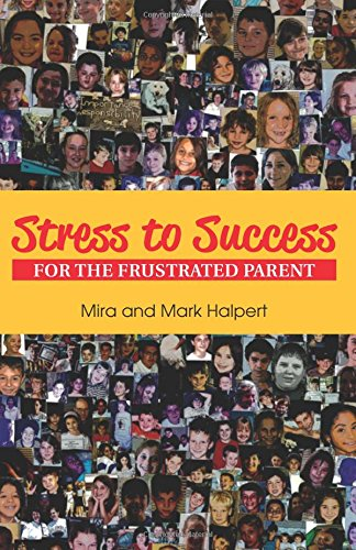 9780979415821: Stress to Success for the Frustrated Parent