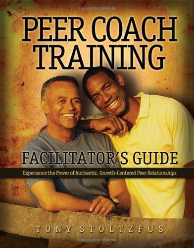 9780979416316: Peer Coach Training Facilitator's Guide