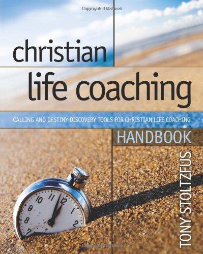 9780979416392: Christian Life Coaching Handbook: Calling and Destiny Discovery Tools for Christian Life Coaching