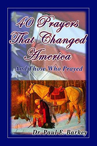 9780979417337: 40 Prayers That Changed America and Those Who Prayed