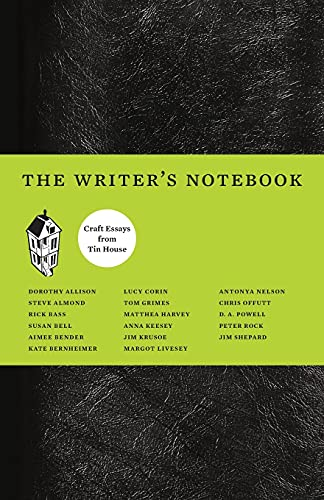 9780979419812: The Writer's Notebook: Craft Essays from Tin House
