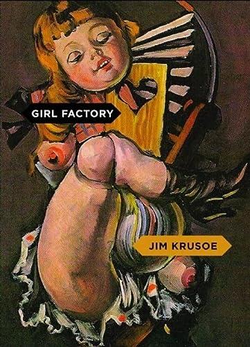 Girl Factory: Krusoe, Jim