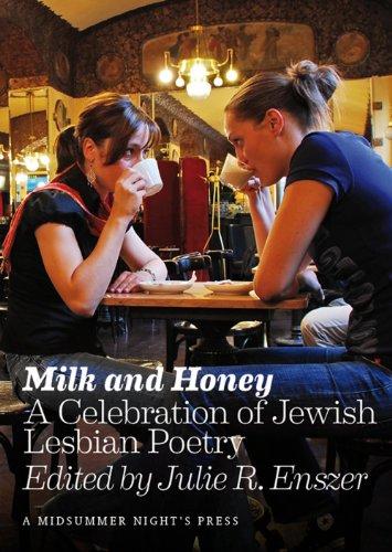 9780979420887: Milk and Honey: A Celebration of Jewish Lesbian Poetry (Body Language)