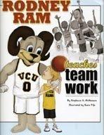 9780979421709: Rodney Ram teaches teamwork