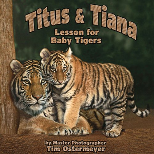 9780979422867: Titus & Tiana (Lesson for Baby Tiger)