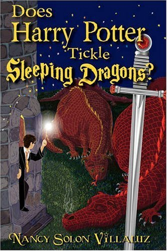 9780979422980: Does Harry Potter Tickle Sleeping Dragons?