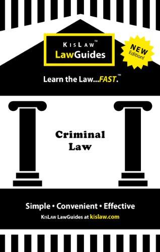 Criminal Law (Kislaw Law Guides): Kislaw Publishing