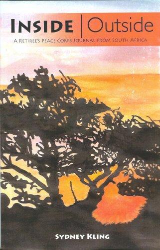 INSIDE Outside: A Retiree's Peace Corps Journal: Kling, Sydney