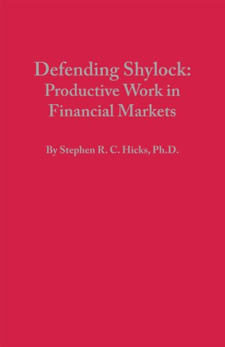 9780979427091: Defending Shylock: Productive Work in Financial Markets